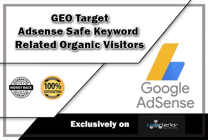 Drive GEO Target Adsense Safe Keyword Related Organic Visitors