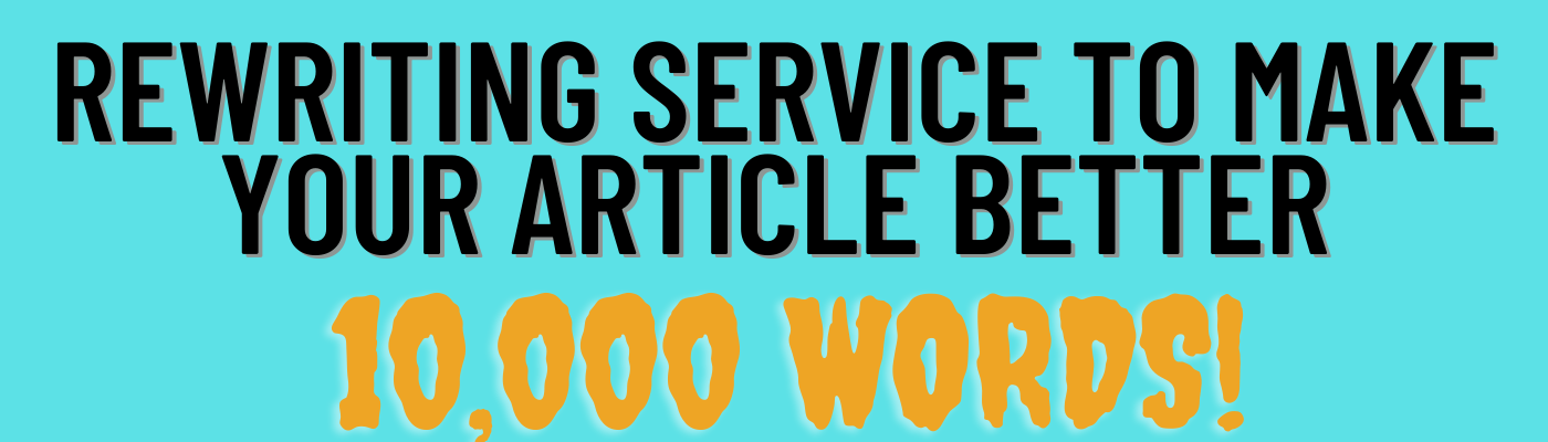 I will rewrite 10,000 words on any Topic