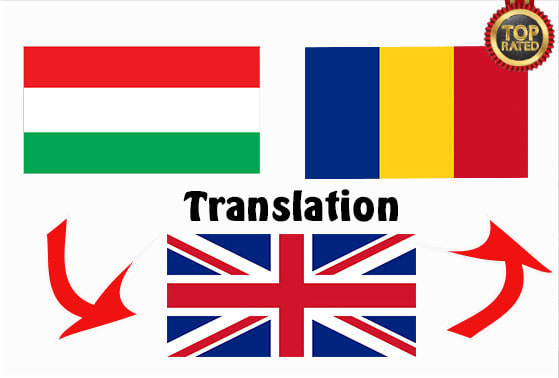 I will perfectly translate hungarian,  romanian and english - 500 words