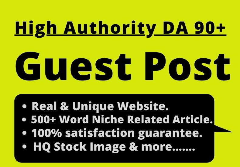 Write and Published Guest Post on HQ DA 90+ Sites Permanent Post 500+ Fresh & Unique Article