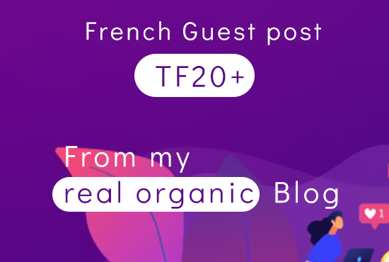 I will write and publish a guest post on my 22 tf French blog