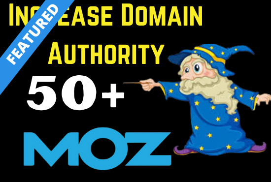I Will Increase your site Domain Authority 50+ within 2o days