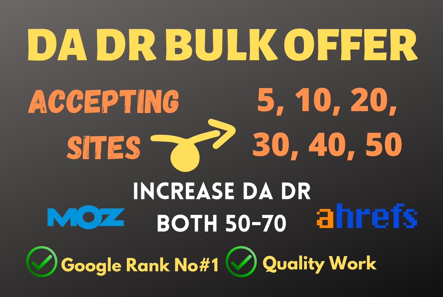 I will increase Moz DA and Ahrefs DR both 50