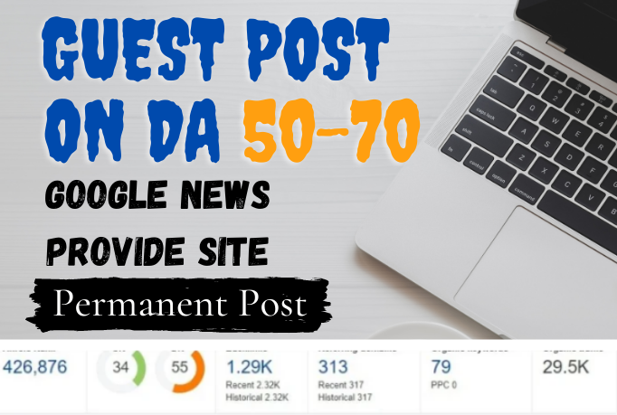 I will Publish Guest Post On High DA PA Google News Approved Sites.