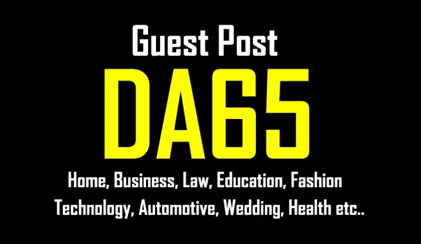 Publish Guest Post On DA65 Real Site