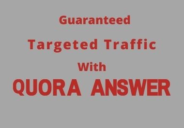 I will bring targeted traffic to your Website with 50 HQ Quora Answer backlinks