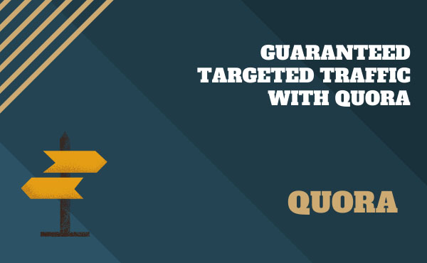 100 guaranteed traffic with niche relevant 30 Quora answer