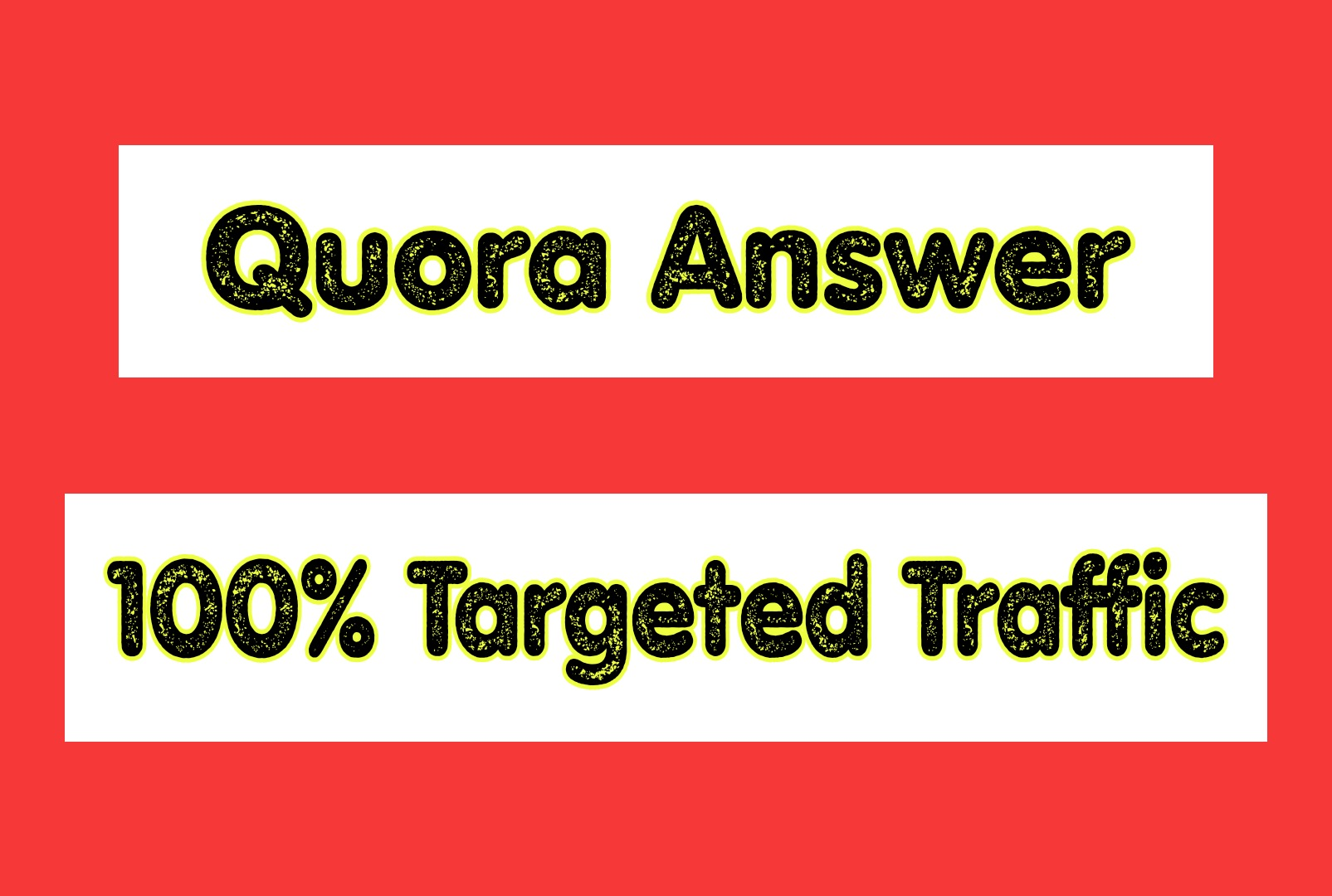 5 Quora Answer with 100 Targeted Traffic