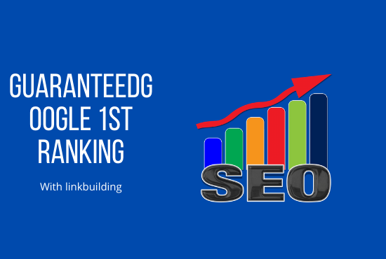 I will do guaranteed google 1st-page rank with link building