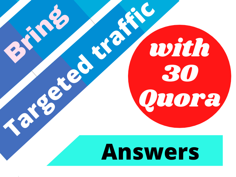Promote your website with 30 HQ Quora Answer for targeted traffic
