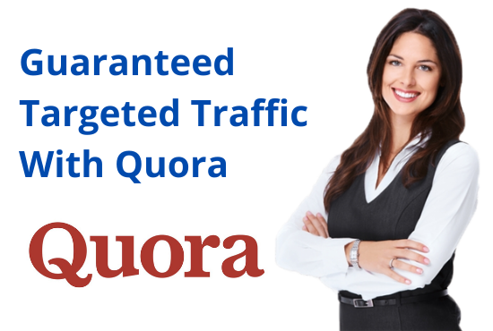 Guaranteed Niche relevent traffic with 20 quora answers
