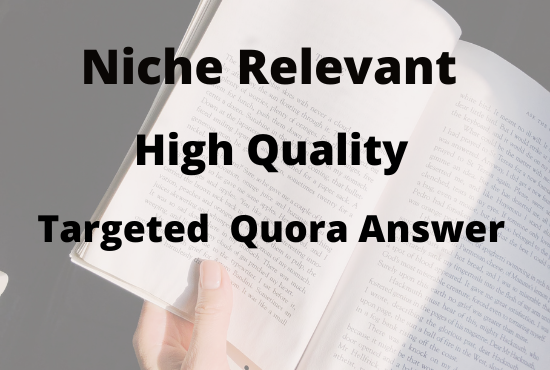 Create Guaranteed Niche Relevant 10+ HQ Quora Answer