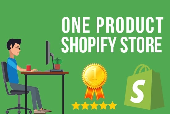I will create one product shopify store,  shopify dropshipping store