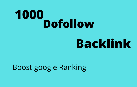 I will build 1000 dofollow backlinks