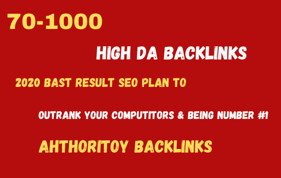 I will build 70-1000 high DA do-follow back-links