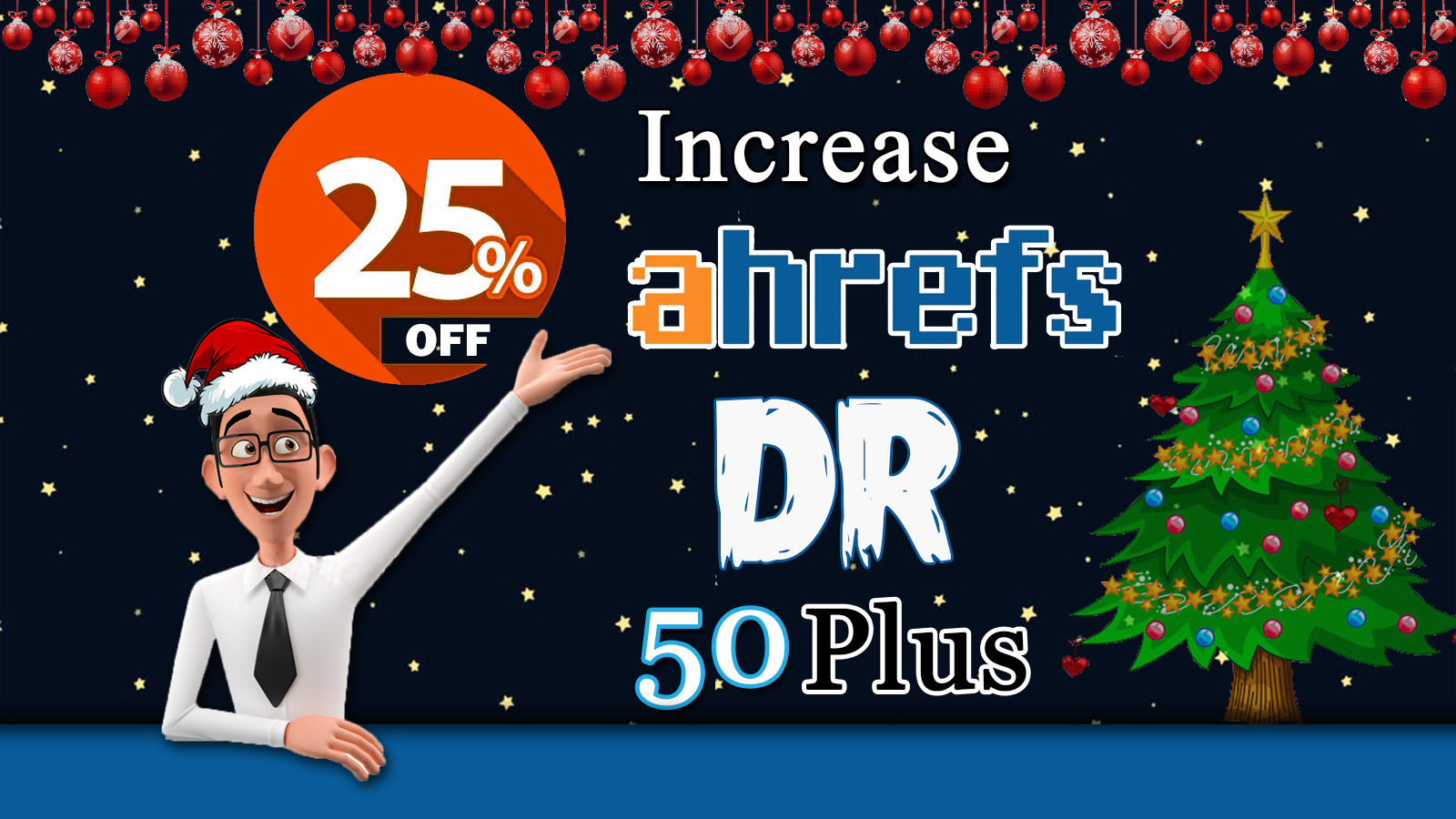 increase your domain rating,  ahrefs DR 50 plus