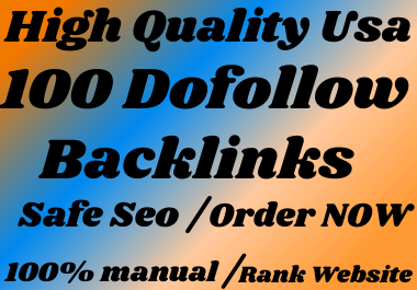 I will build 100 high quality dofollow SEO backlinks