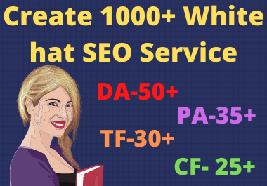 Create 1000+ white hat SEO backlinks,  link building service for your google ranking