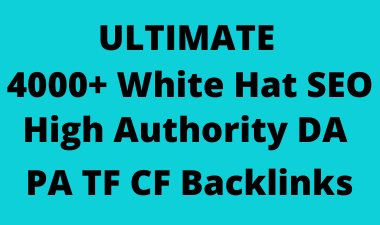 Ultimate 4000+ white hat SEO backlinks,  link building service for your google ranking