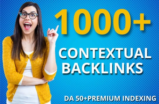I will build 1000+ contextual SEO dofollow backlinks for link building