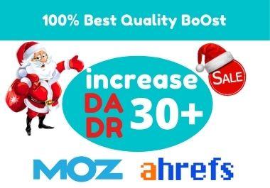 Increase DA moz 30+ domain rating Ahrefs DR 30+