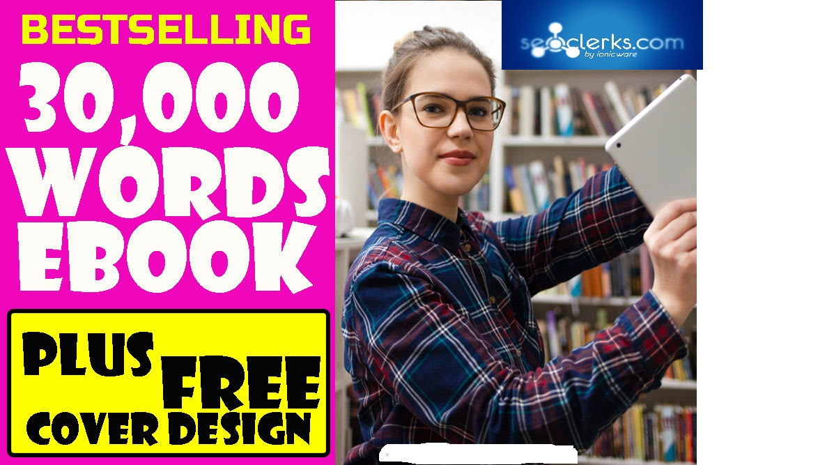 I will be your 30,000 words ebook writer,  ebook ghostwriter and do ebook ghostwriting