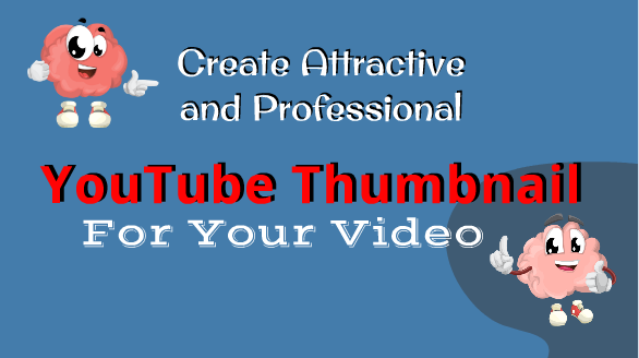 I will Create Attractive and Professional Youtube Thumbnail