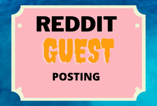 i will promote your website with 10 reddit guest post