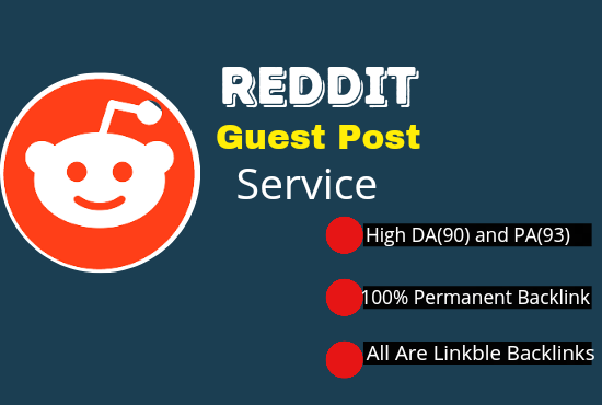 DA91 Write And Publish Guest Post On Reddit. com