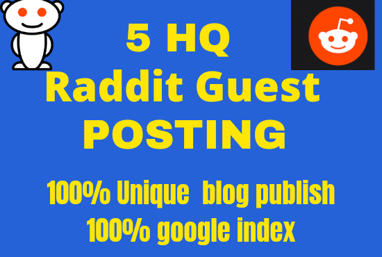 Publish your website with 5 guest post on raddit with 100 Unique article