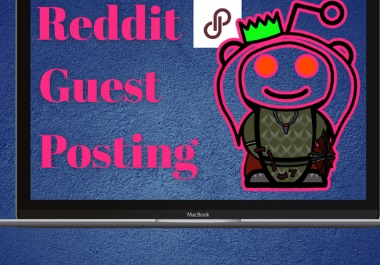 10 Reddit unique guest post for promoting your websites
