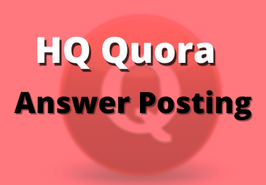 3 High Quality Quora Answer Posting with referring keywords