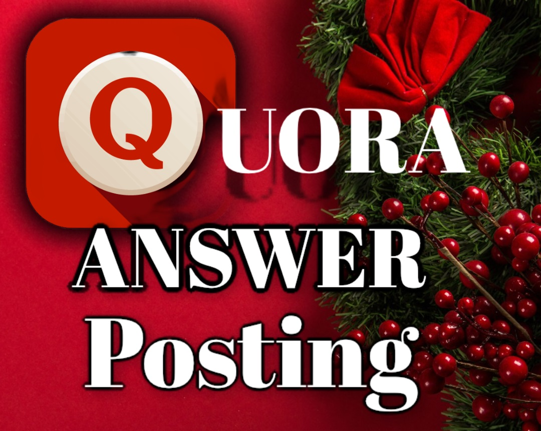 Promote your website with 5 high quality QUORA answer posting with URLs and Keyword