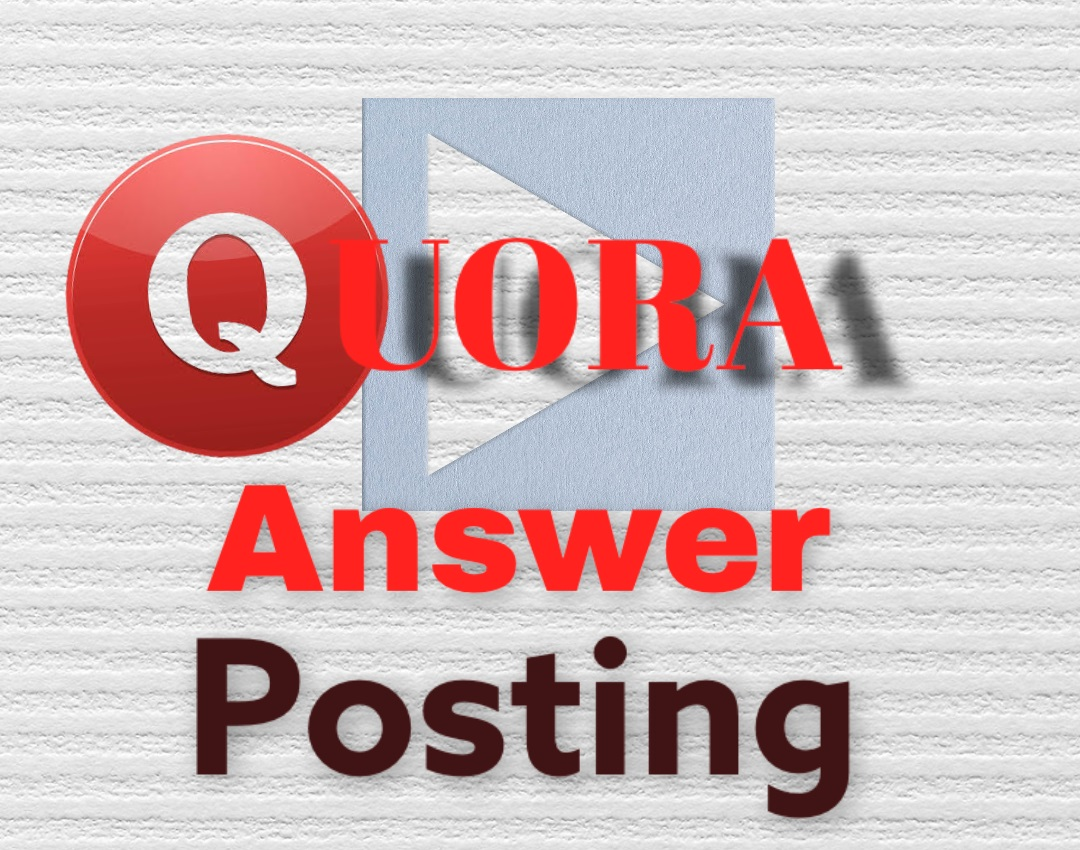 Grab your 3 high quality QUORA answer posting with URLs and Keyword