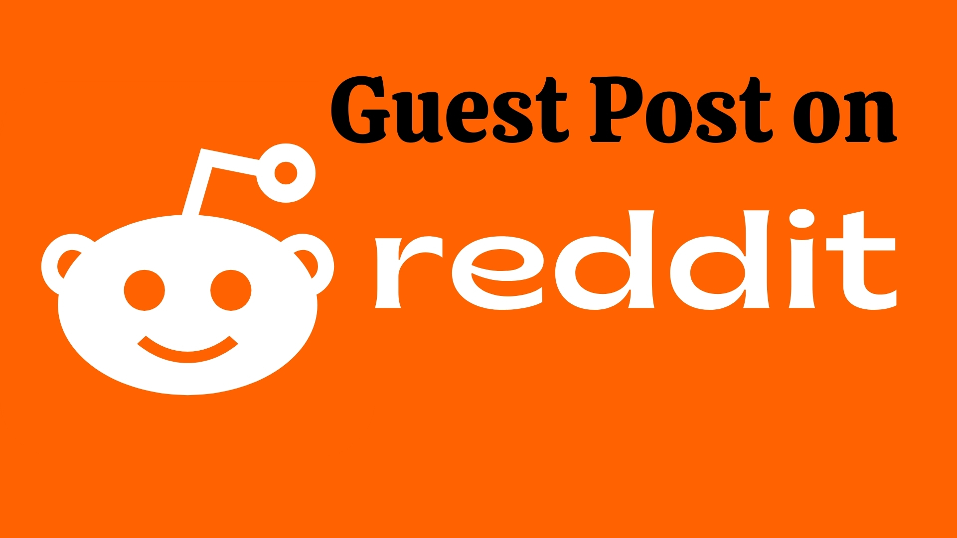 Get 5 HQ reddit guest post to promote your website