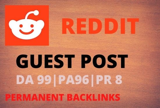 Publish 5 Guest Post On Reddit. com