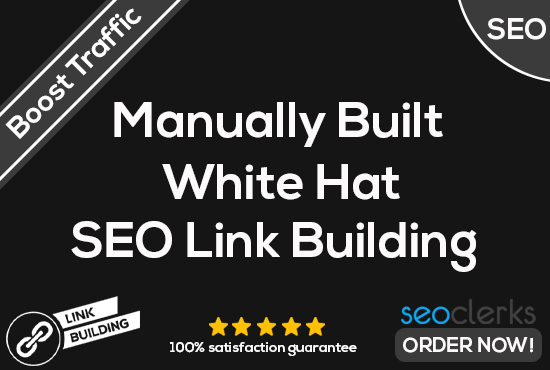 Boost your ranking with High Authority on Google White Hat Manual Link Building