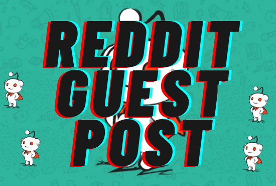 I will give your website 20 high quality reddit guest post