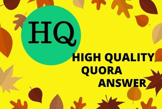 I will provide 3 High Quality Quora Answers with your Keyword and URL