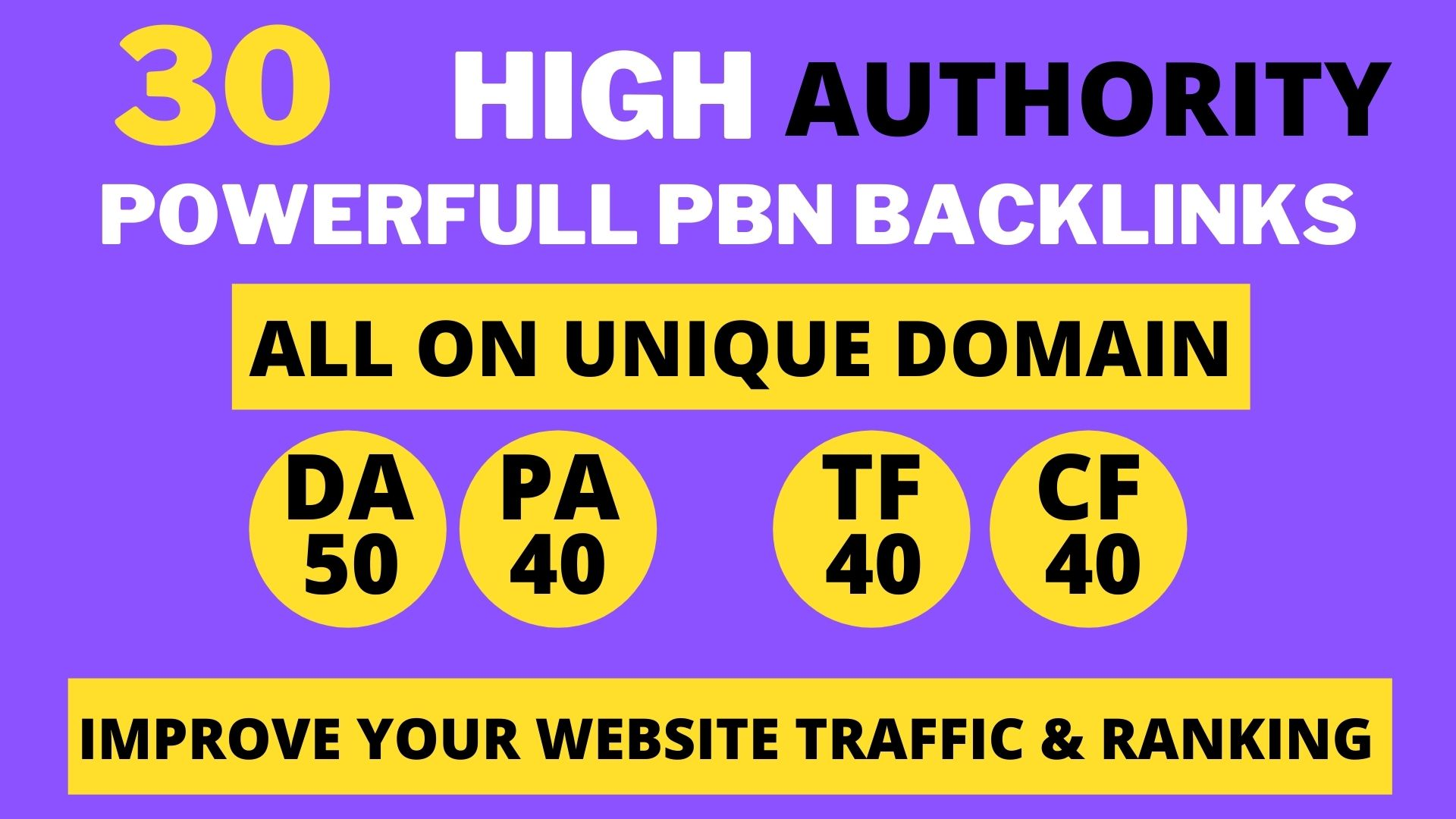 Get powerfull 30+ pbn backlink with high DA/PA/TF/CF on your homepage with unique website