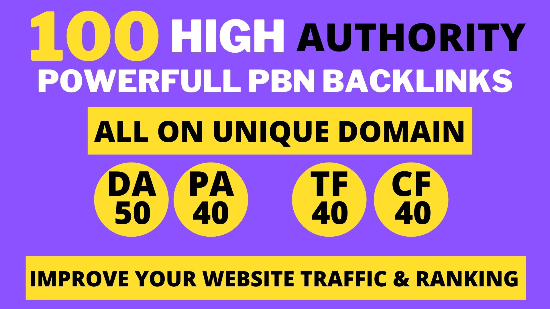 100+ High DA 60+ HQ Links to RANK your website by boosting your web authority