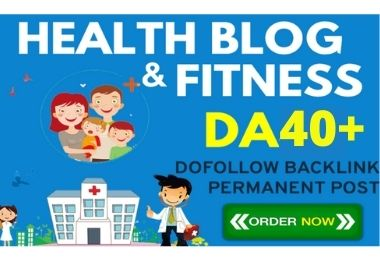 Health Blog Guest Post on DA40+ with 2K Visitor to Rank Higher