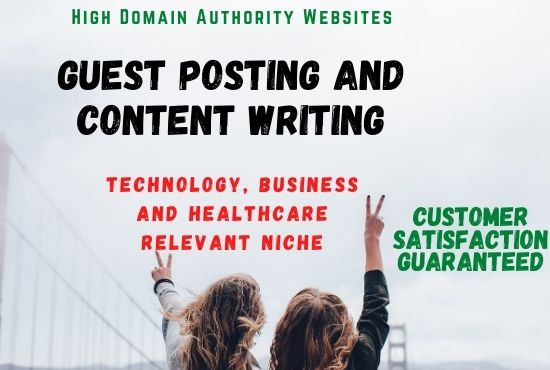 Remarkable Content Writing and Guest Posting in High DA Website