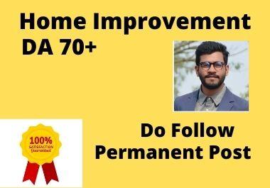 I will provide Home Improvement guest post on DA 70