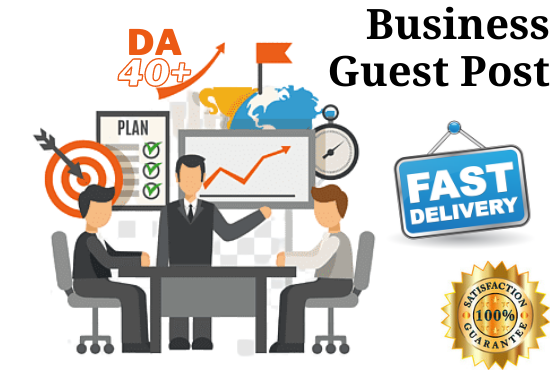 I will publish business guest posts on da40 plus websites