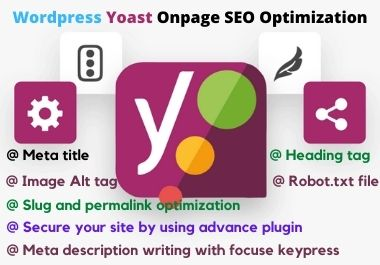 I will provide onpage seo optimization service for your wordpress site without any error by Yoast