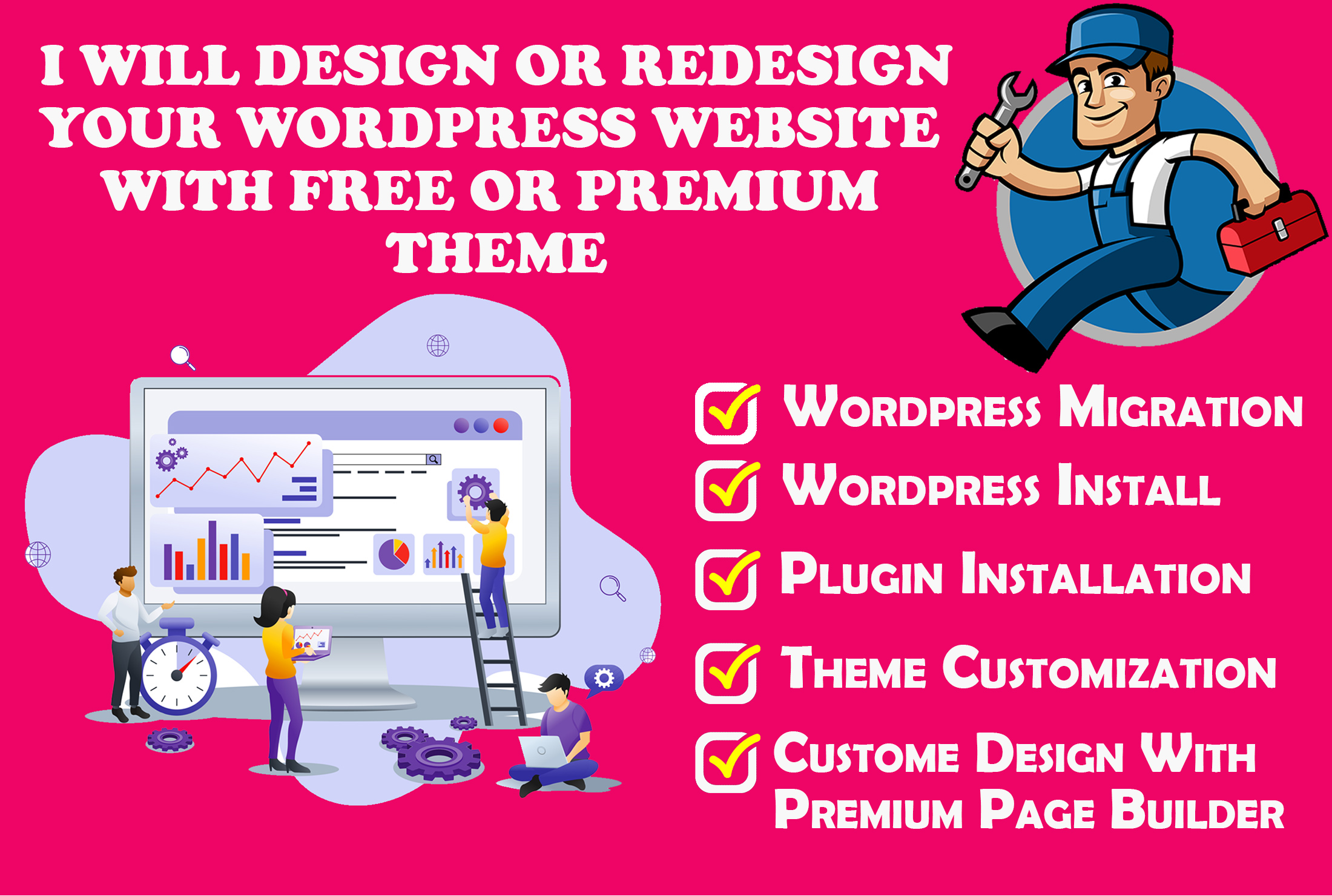 I Will Design,  Redesign Or Revamp Your Wordpress Website Using Free or Premium Theme