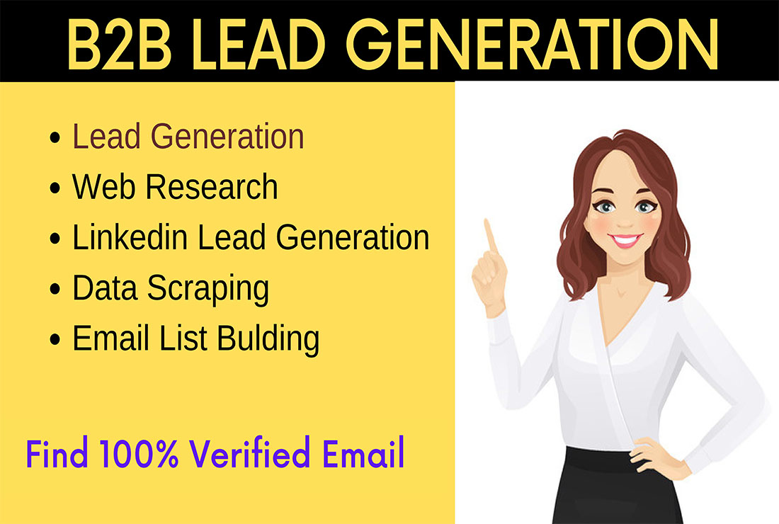 I will do b2b targeted lead generation and verified email list building for your company