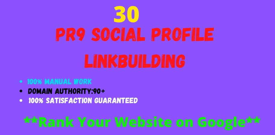 I will build 30 high da and pa social profile setup or profile creations backlinks