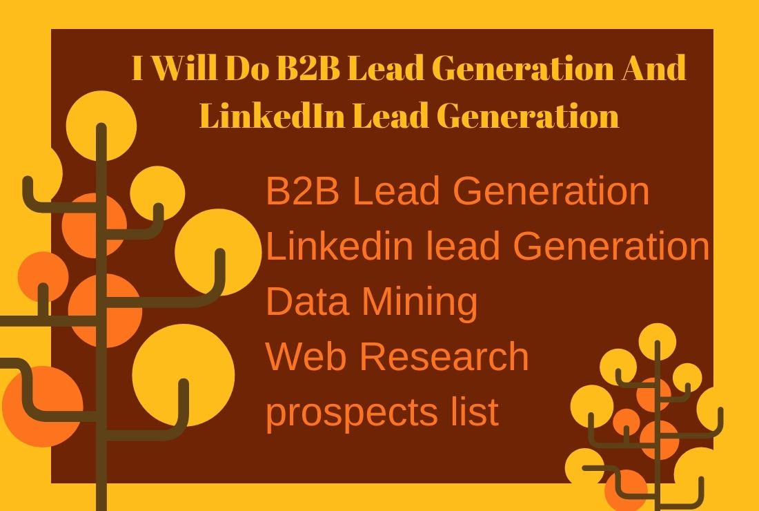 I Will Do B2B Lead Generation,  LinkedIn Lead Generation And Web Research